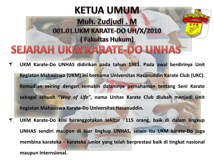 SEJARAH UKM KARATE-DO UNHAS