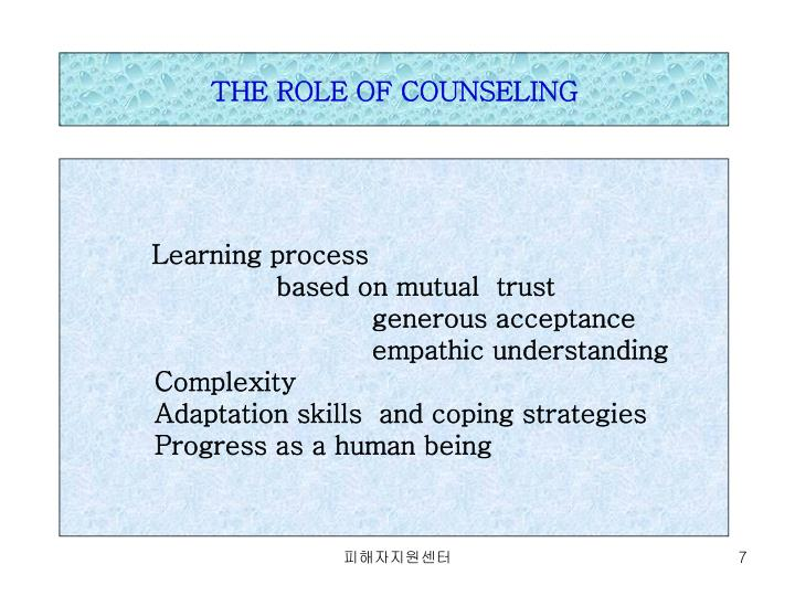THE ROLE OF COUNSELING