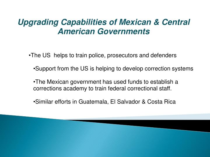 Upgrading Capabilities of Mexican & Central American Governments