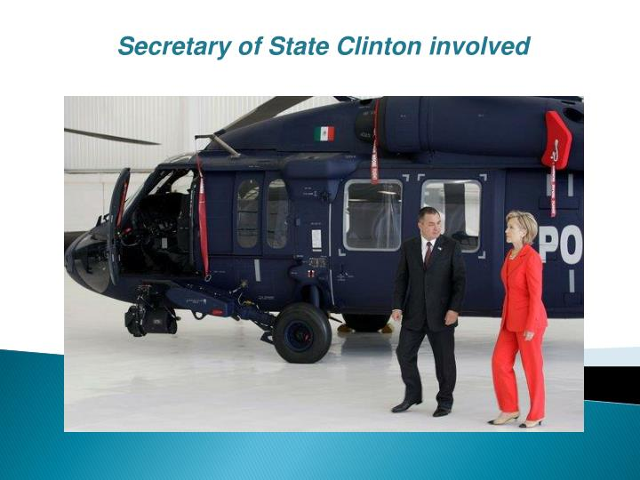 Secretary of State Clinton involved