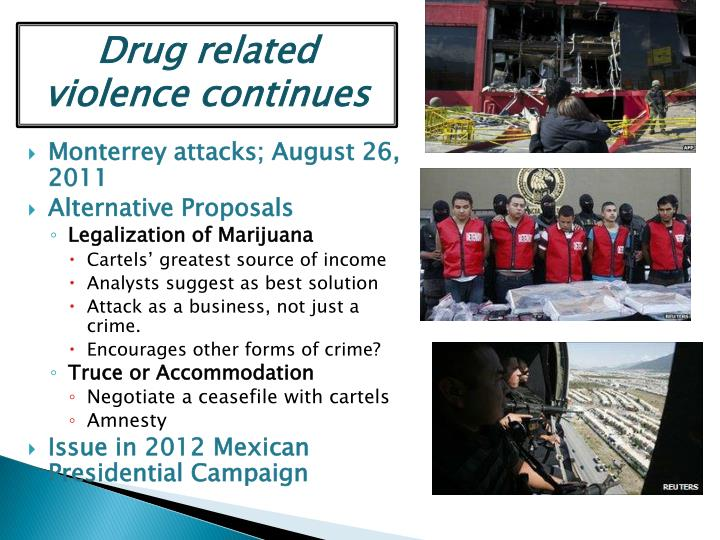 Drug related violence continues