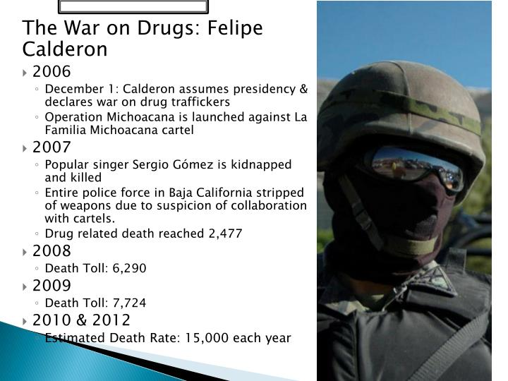 The War on Drugs: Felipe Calderon