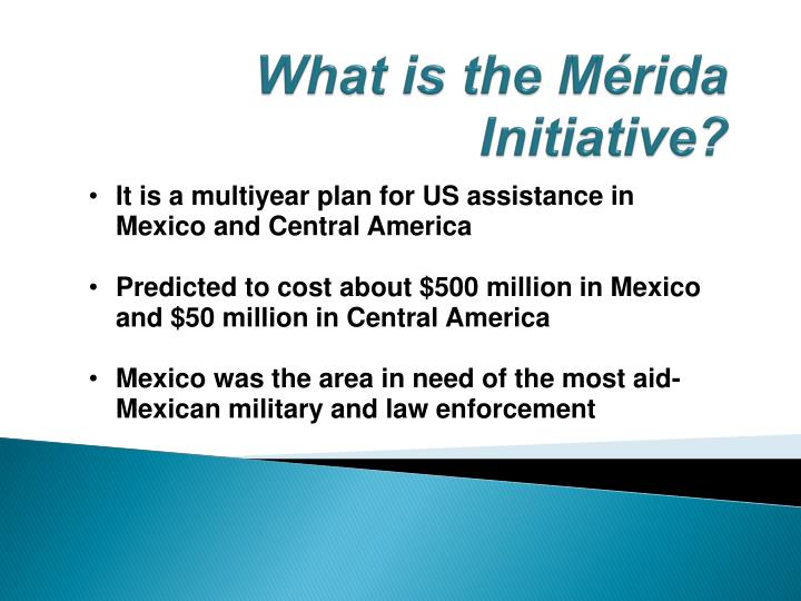 What is the Mérida Initiative?