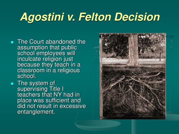 Agostini v. Felton Decision