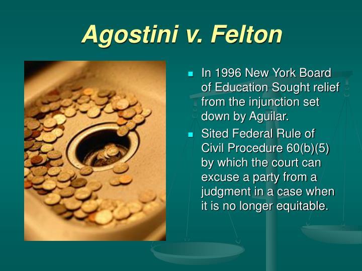 Agostini v. Felton