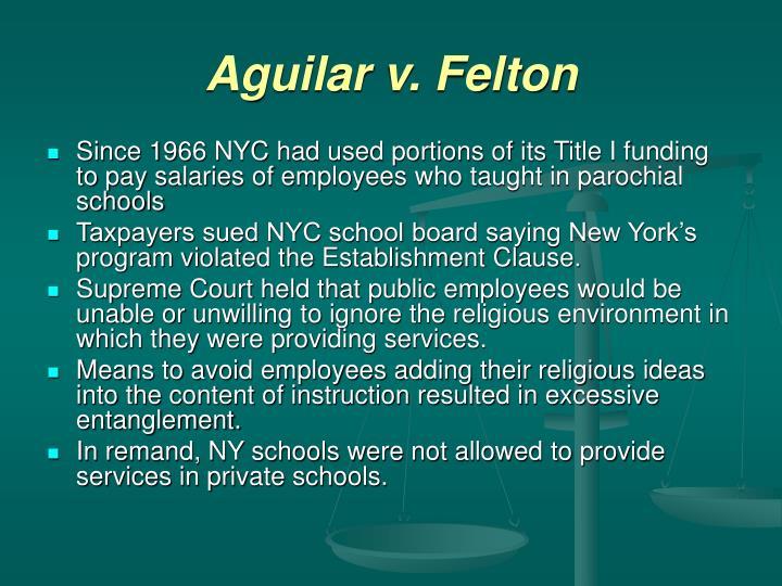 Aguilar v. Felton
