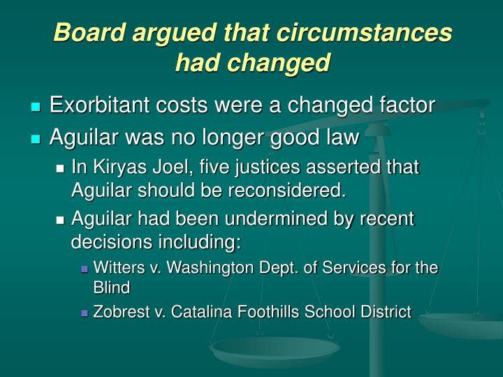 Board argued that circumstances had changed