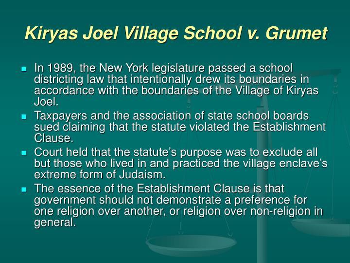 Kiryas Joel Village School v. Grumet