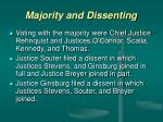 majority and dissenting
