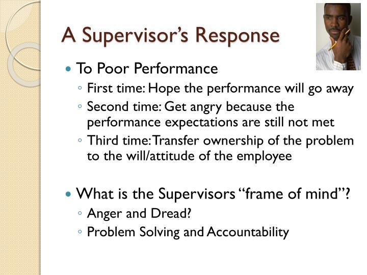 A Supervisor's Response