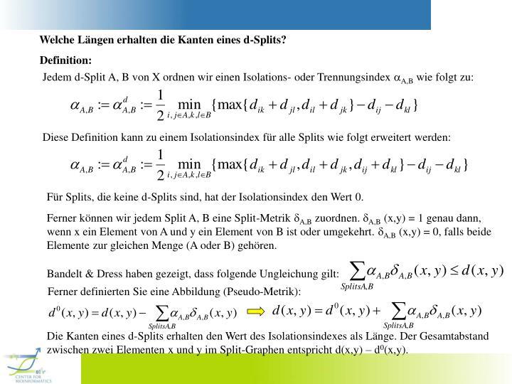 Welche Längen erhalten die Kanten eines d-Splits?