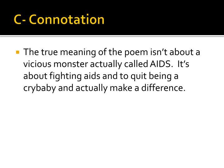 C- Connotation