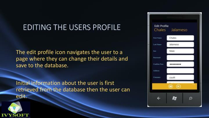 EDITING THE USERS PROFILE