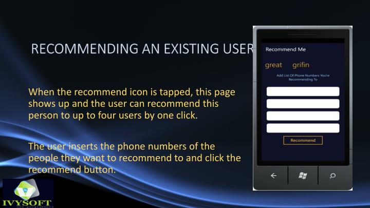 RECOMMENDING AN EXISTING USER