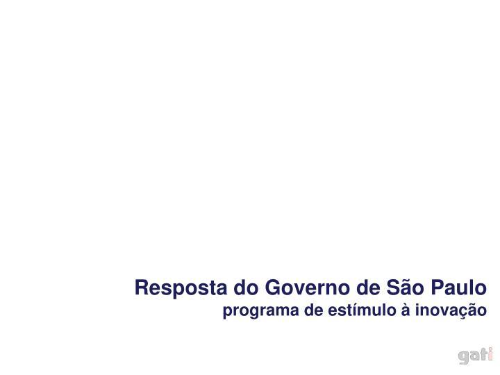 Resposta do Governo de São Paulo