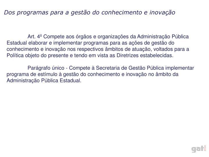 Dos programas para a gestão do conhecimento e inovação