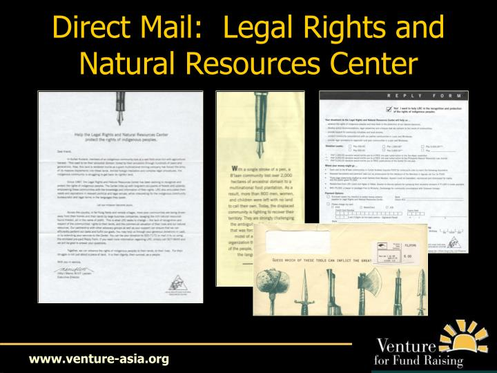 Direct Mail:  Legal Rights and Natural Resources Center