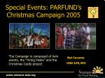 special events parfund s christmas campaign 2005