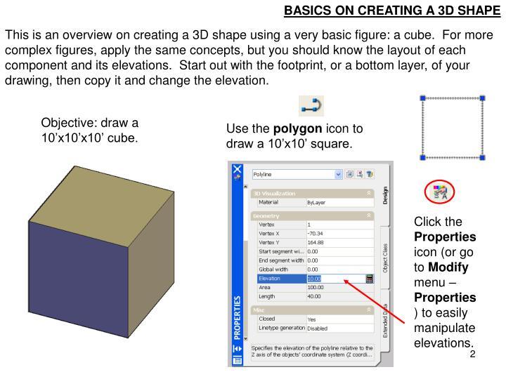 BASICS ON CREATING A 3D SHAPE