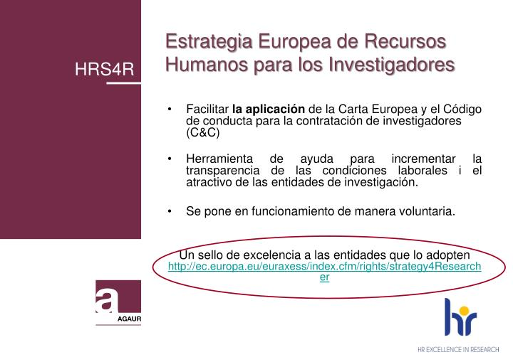 EstrategiaEuropea de Recursos Humanos para los Investigadores