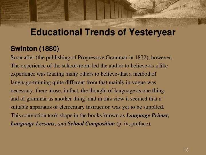 Educational Trends of Yesteryear