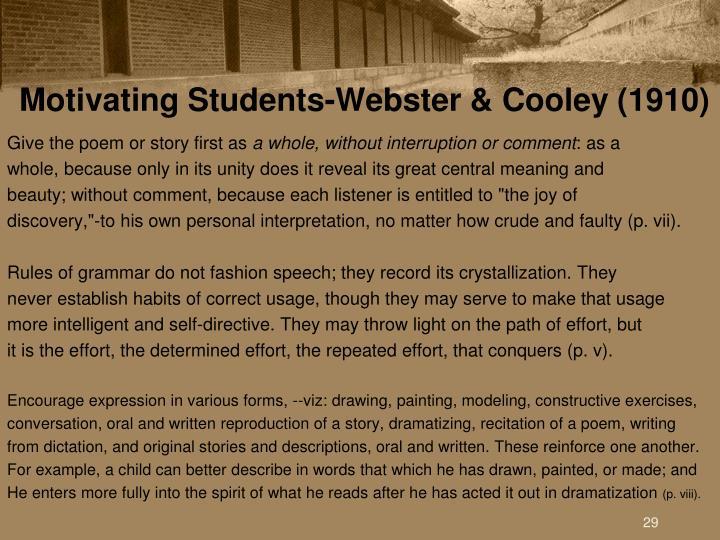 Motivating Students-Webster & Cooley (1910)
