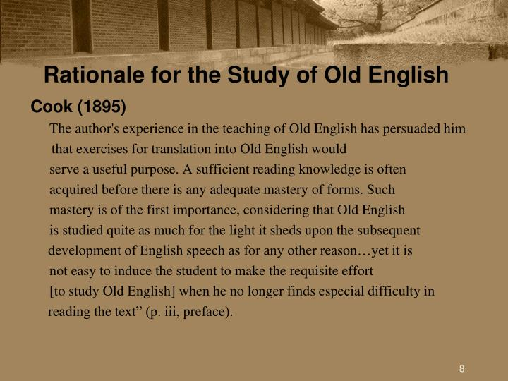 Rationale for the Study of Old English