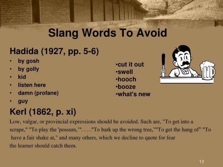 Slang Words To Avoid
