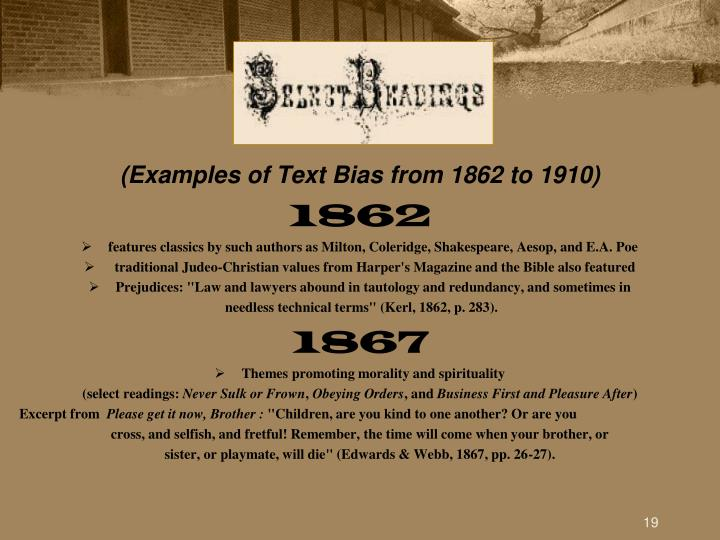 (Examples of Text Bias from 1862 to 1910)