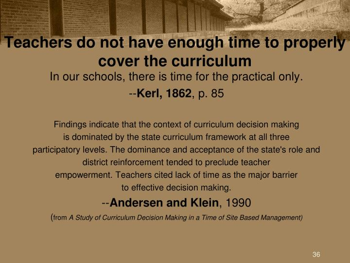 Teachers do not have enough time to properly cover the curriculum