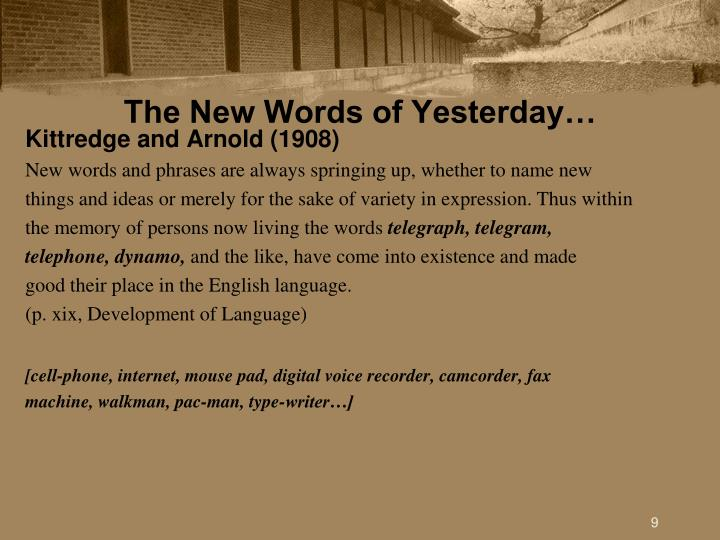 The New Words of Yesterday…