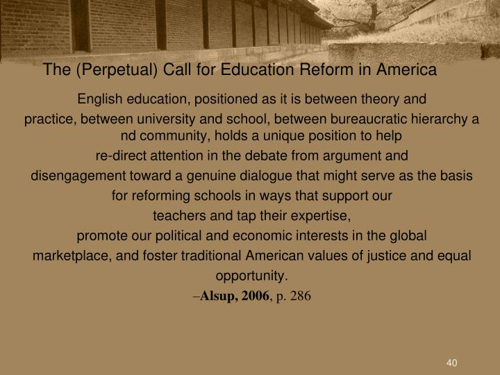 The (Perpetual) Call for Education Reform in America