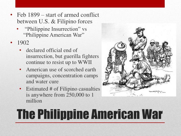 Feb 1899 – start of armed conflict between U.S. & Filipino