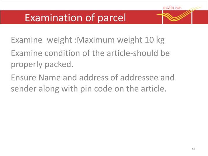 Examination of parcel