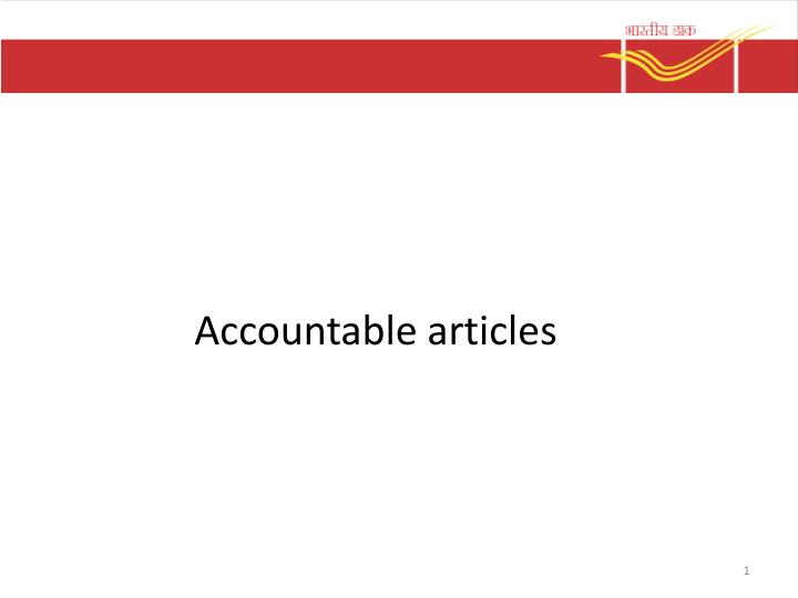 Accountable articles