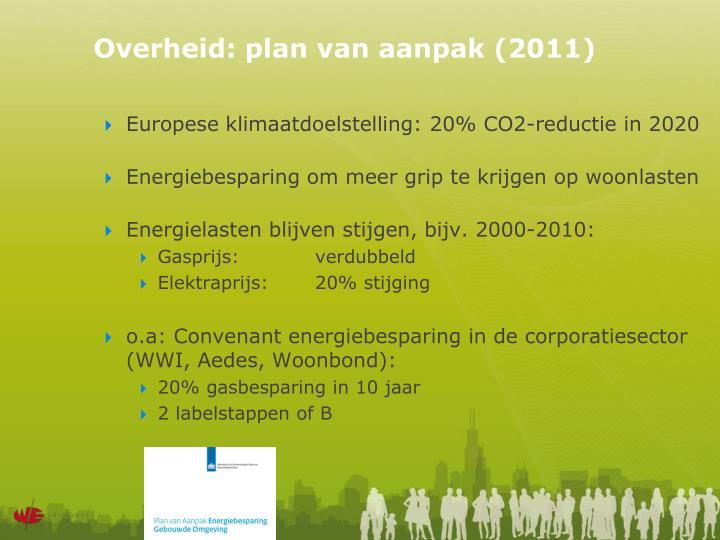 Overheid: plan van aanpak (2011)