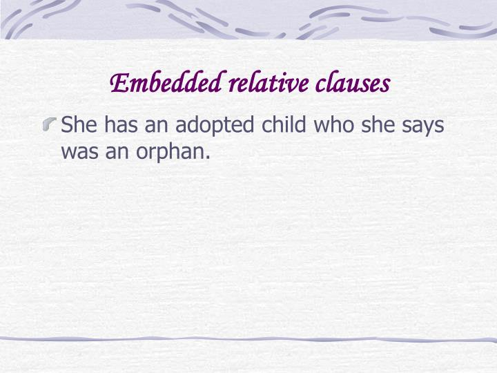 Embedded relative clauses