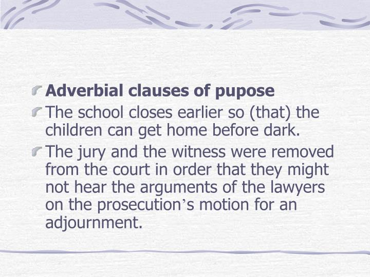 Adverbial clauses of pupose
