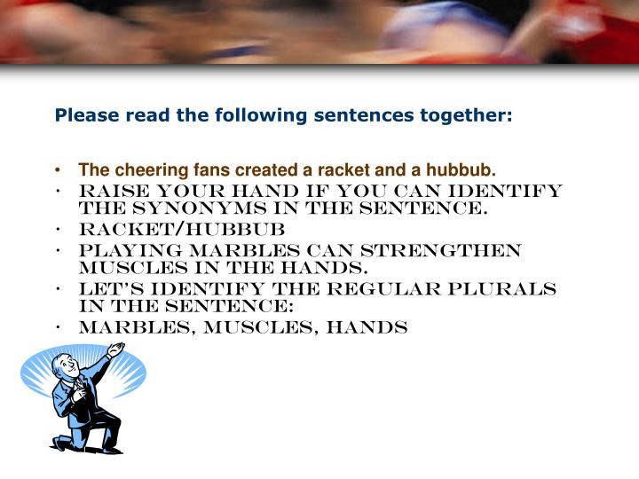 Please read the following sentences together: