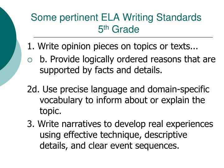 Some pertinent ELA Writing Standards