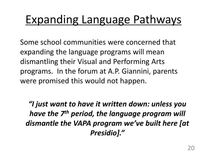 Expanding Language Pathways