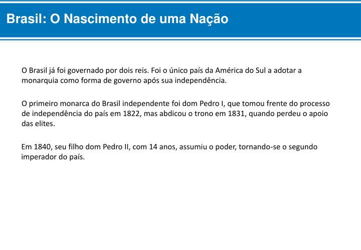 Brasil: O Nascimento de uma Nação