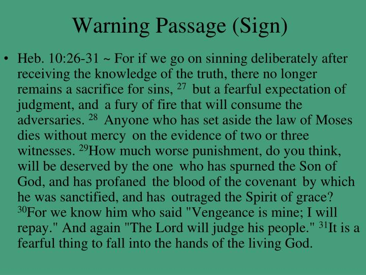 Warning Passage (Sign)