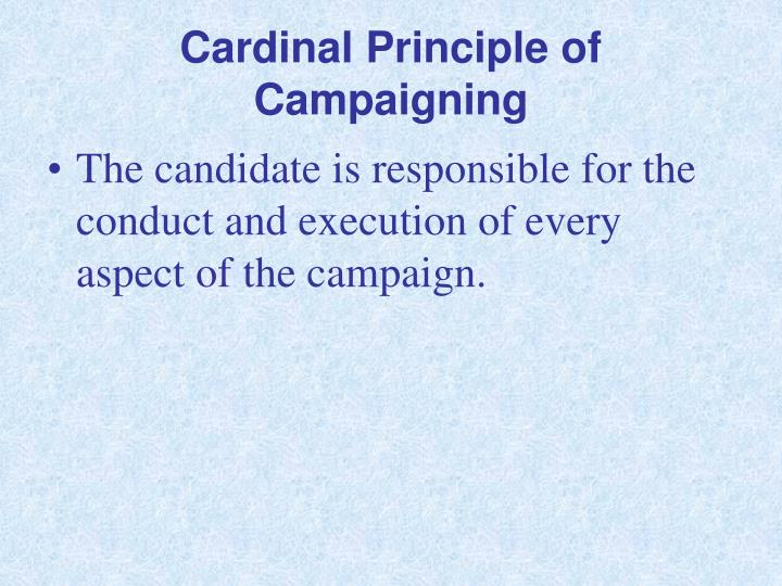 Cardinal Principle of Campaigning