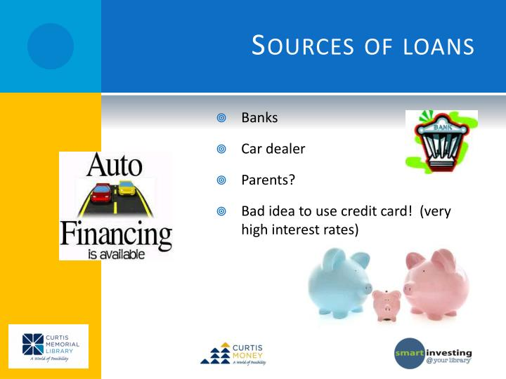 Sources of loans