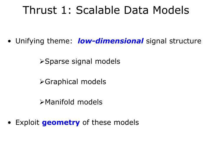 Thrust 1: Scalable Data Models
