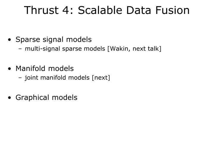 Thrust 4: Scalable Data Fusion