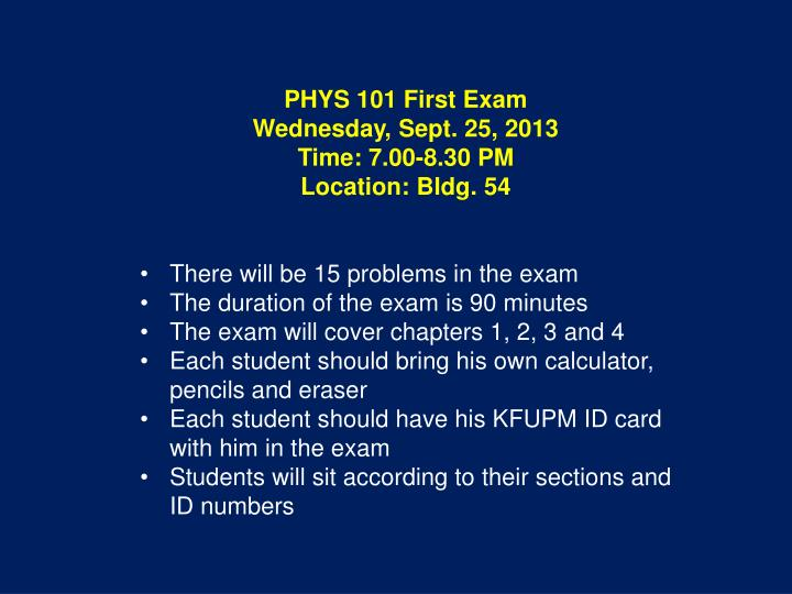 PHYS 101 First Exam
