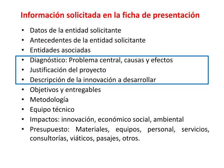Información solicitada en la ficha de presentación