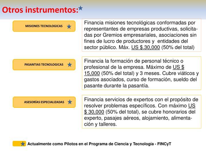 Otros instrumentos: